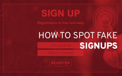 How to Spot Fake Sign Ups